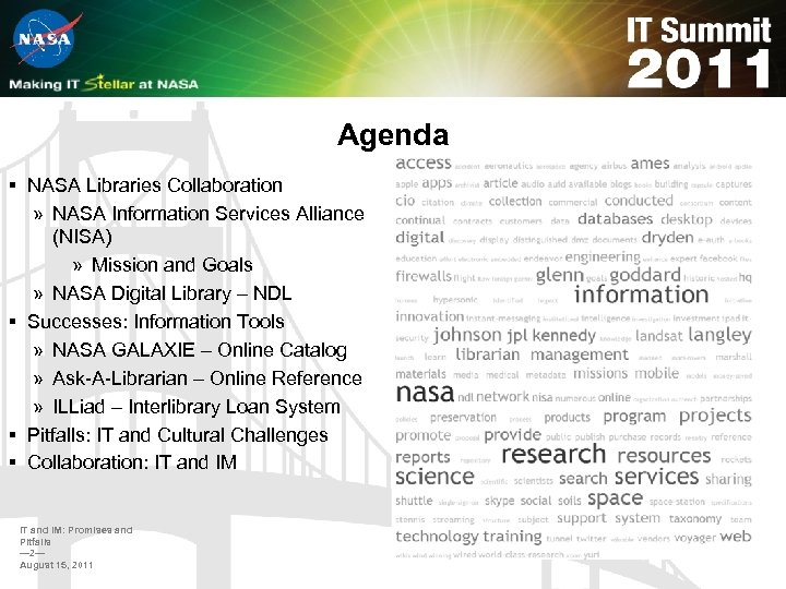 Agenda § NASA Libraries Collaboration » NASA Information Services Alliance (NISA) » Mission and