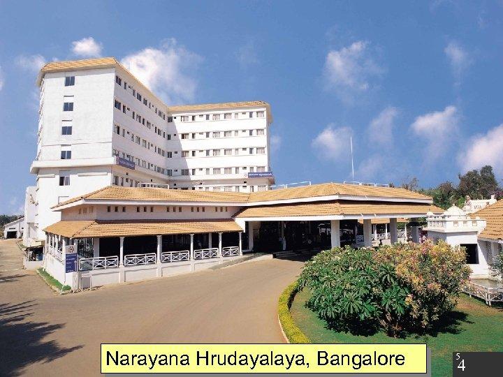 Narayana Hrudayalaya, Bangalore 5 4