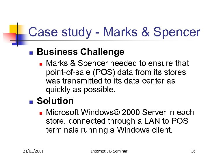Case study - Marks & Spencer n Business Challenge n n Marks & Spencer