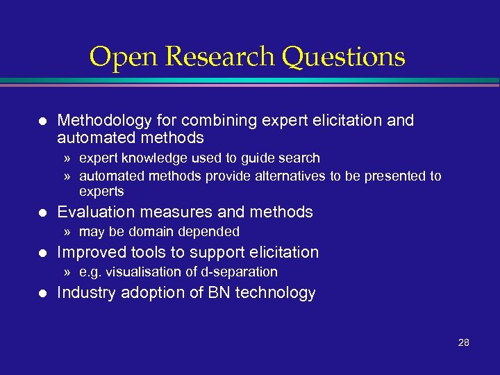 Open Research Questions l Methodology for combining expert elicitation and automated methods » expert