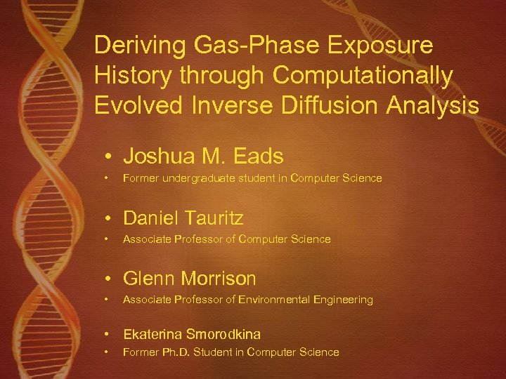 Deriving Gas-Phase Exposure History through Computationally Evolved Inverse Diffusion Analysis • Joshua M. Eads