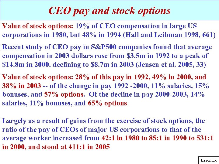 CEO pay and stock options Value of stock options: 19% of CEO compensation in