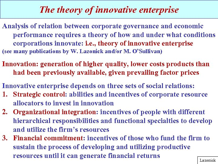 The theory of innovative enterprise Analysis of relation between corporate governance and economic performance