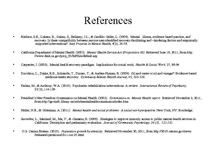 References • Bledsoe, S. E. , Lukens, E. , Onken, S. , Bellamy, J.