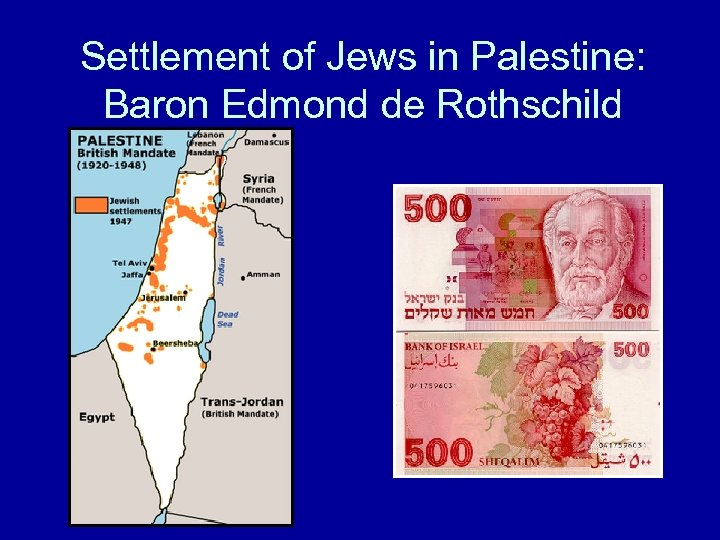 Settlement of Jews in Palestine: Baron Edmond de Rothschild