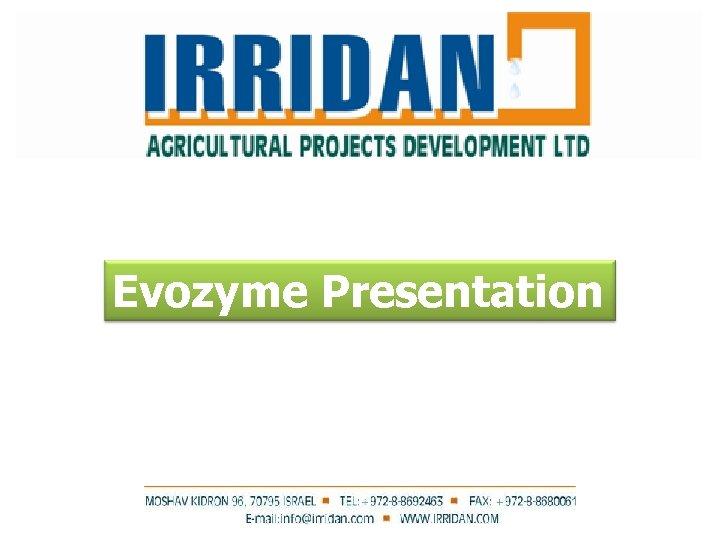 Evozyme Presentation