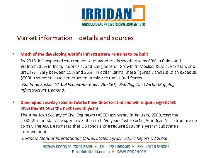 Market information – details and sources • Much of the developing world's infrastructure remains