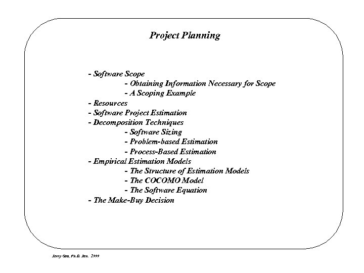 Project Planning - Software Scope - Obtaining Information Necessary for Scope - A Scoping