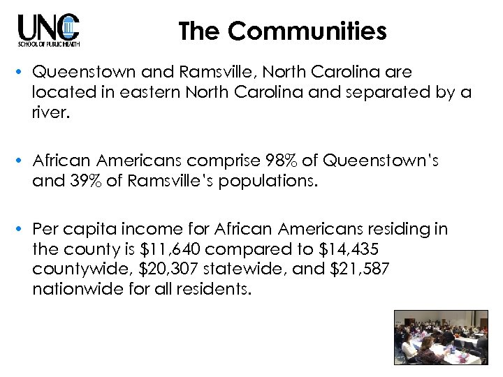 The Communities • Queenstown and Ramsville, North Carolina are located in eastern North Carolina