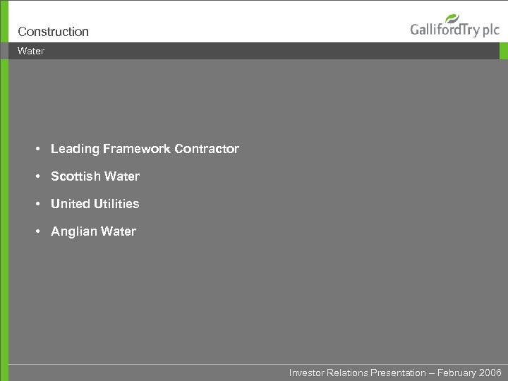 Construction Water • Leading Framework Contractor • Scottish Water • United Utilities • Anglian