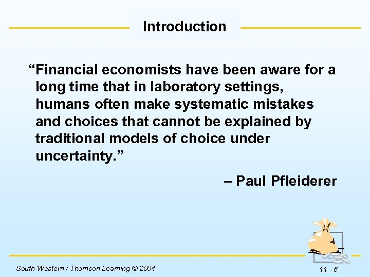 """Introduction """"Financial economists have been aware for a long time that in laboratory settings,"""