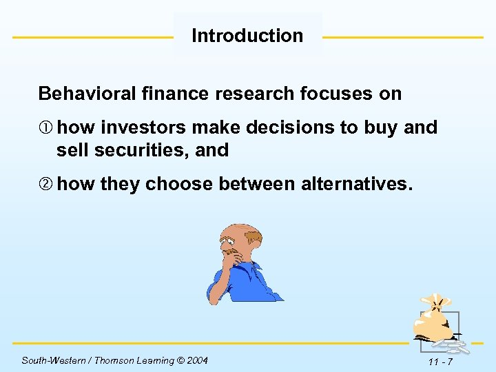 Introduction Behavioral finance research focuses on how investors make decisions to buy and sell