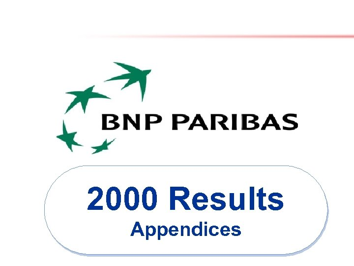 2000 Results Appendices 2000 Results 1