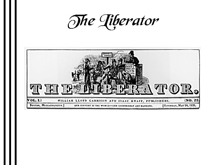 The Liberator Premiere issue January 1, 1831 R 2 -5