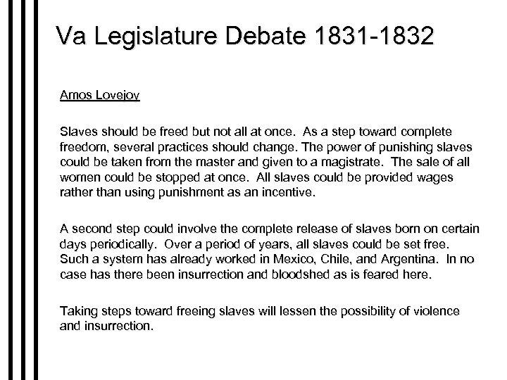 Va Legislature Debate 1831 -1832 Amos Lovejoy Slaves should be freed but not all