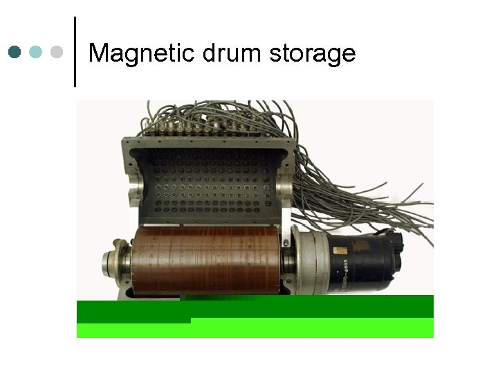 Magnetic drum storage