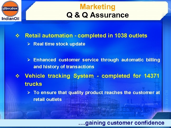Marketing Q & Q Assurance v Retail automation - completed in 1038 outlets Ø