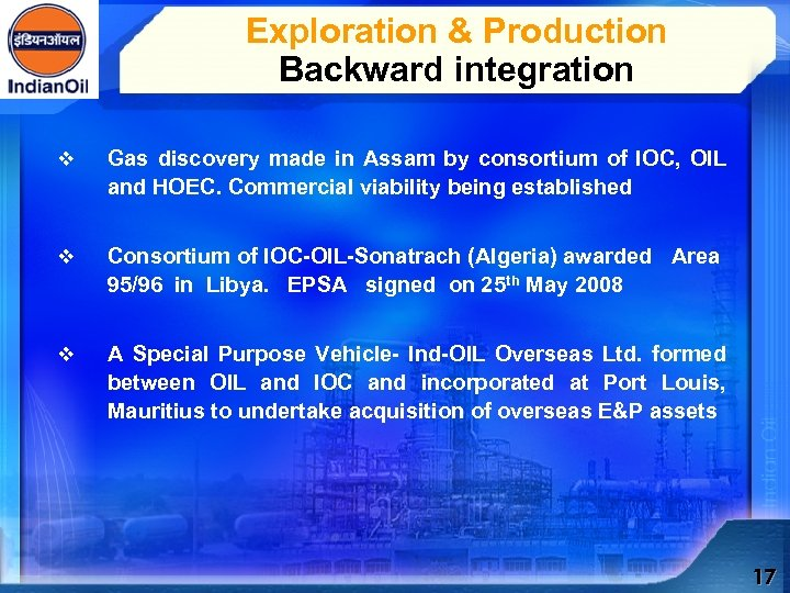 Exploration & Production Backward integration v Gas discovery made in Assam by consortium of