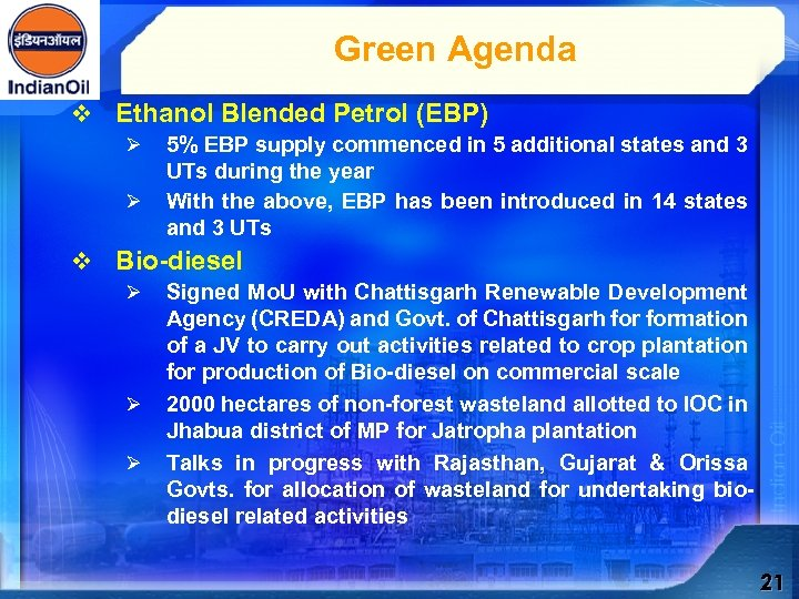 Green Agenda v Ethanol Blended Petrol (EBP) Ø Ø 5% EBP supply commenced in