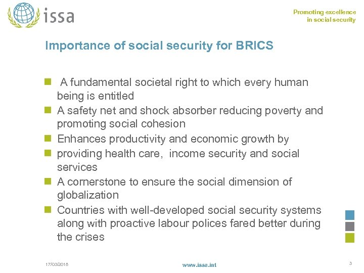 Promoting excellence in social security Importance of social security for BRICS n A fundamental