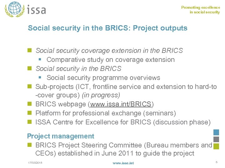 Promoting excellence in social security Social security in the BRICS: Project outputs n Social