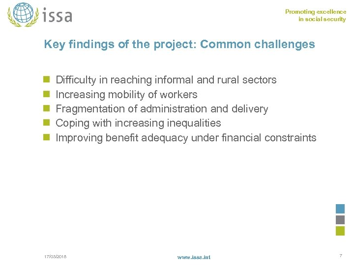 Promoting excellence in social security Key findings of the project: Common challenges n n