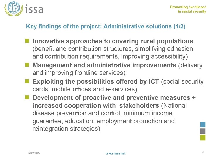 Promoting excellence in social security Key findings of the project: Administrative solutions (1/2) n