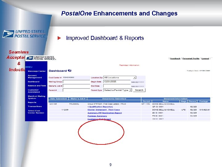 Postal. One Enhancements and Changes Improved Dashboard & Reports Seamless Acceptance & Induction 9
