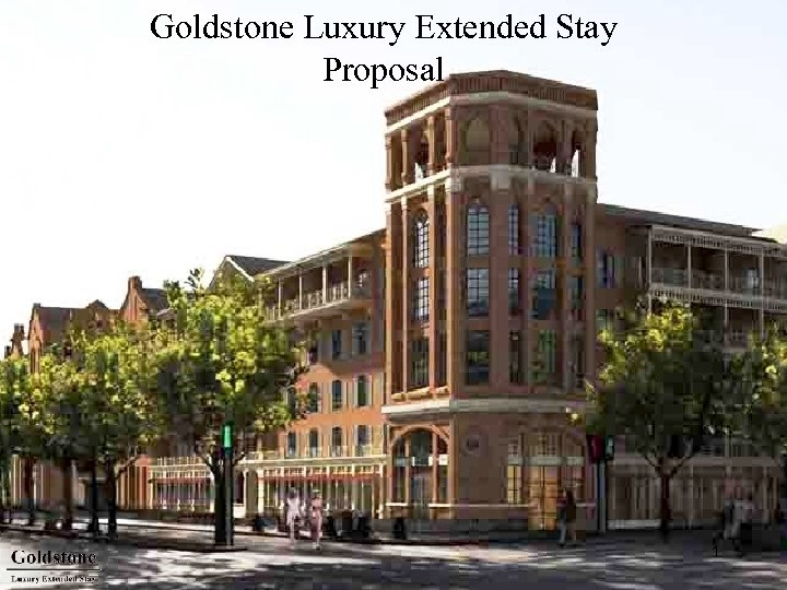 Goldstone Luxury Extended Stay Proposal 1