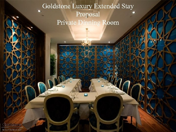Goldstone Luxury Extended Stay Proposal Private Dinning Room 18