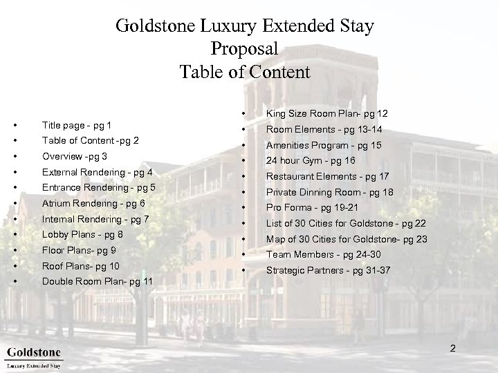 Goldstone Luxury Extended Stay Proposal Table of Content • King Size Room Plan- pg