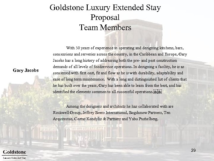 Goldstone Luxury Extended Stay Proposal Team Members With 30 years of experience in operating
