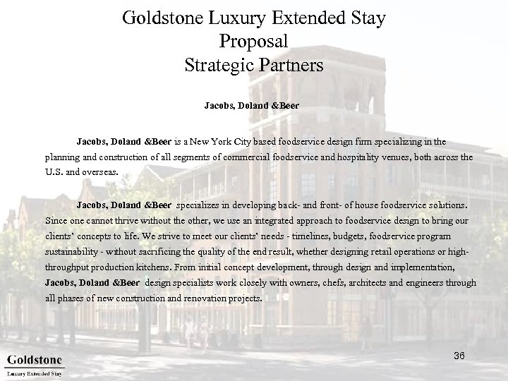 Goldstone Luxury Extended Stay Proposal Strategic Partners Jacobs, Doland &Beer is a New York