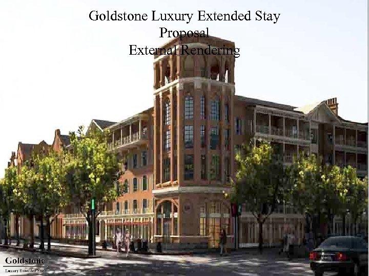 Goldstone Luxury Extended Stay Proposal External Rendering 4