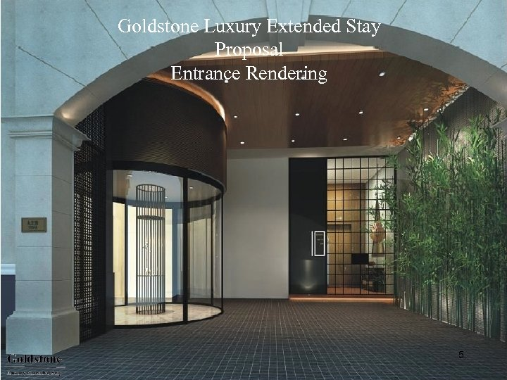 Goldstone Luxury Extended Stay Proposal Entrance Rendering 5