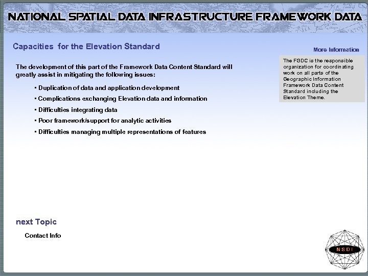 Capacities for the Elevation Standard The development of this part of the Framework Data