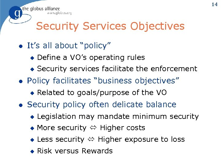 """14 Security Services Objectives l It's all about """"policy"""" u u l Define a"""