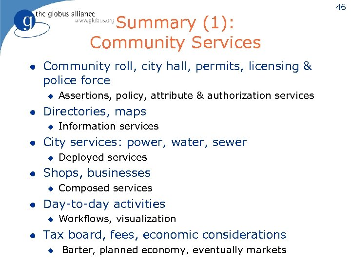 46 Summary (1): Community Services l Community roll, city hall, permits, licensing & police