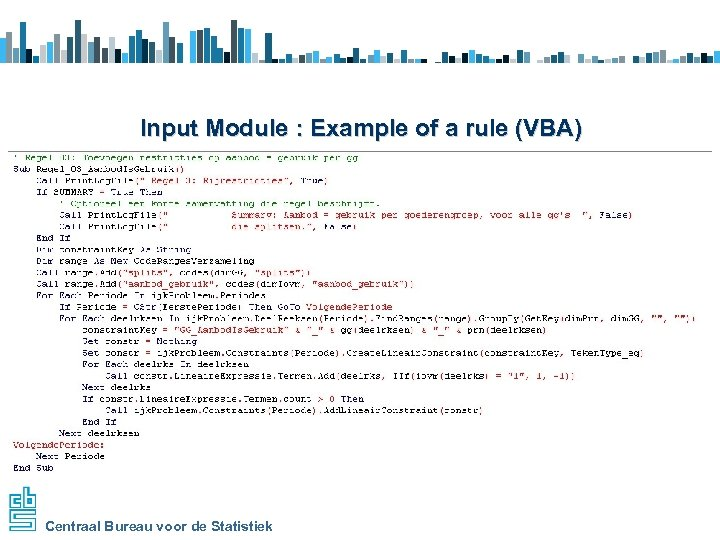 Input Module : Example of a rule (VBA) Centraal Bureau voor de Statistiek