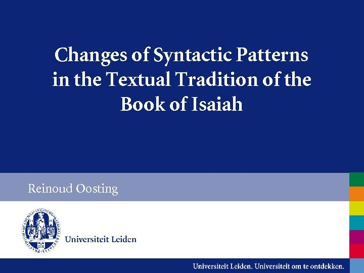 Changes of Syntactic Patterns in the Textual Tradition of the Book of Isaiah Reinoud