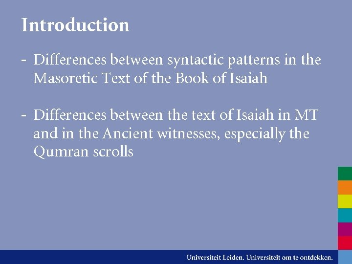 Introduction - Differences between syntactic patterns in the Masoretic Text of the Book of