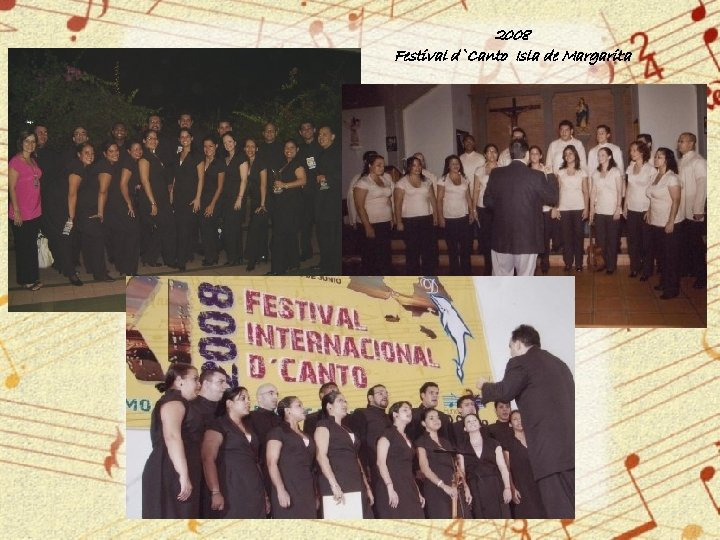 2008 Festival d`Canto Isla de Margarita