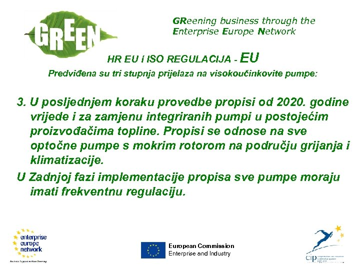 GReening business through the Enterprise Europe Network HR EU i ISO REGULACIJA - EU