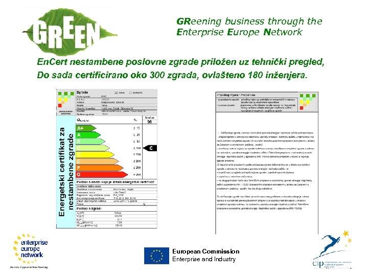 GReening business through the Enterprise Europe Network En. Cert nestambene poslovne zgrade priložen uz