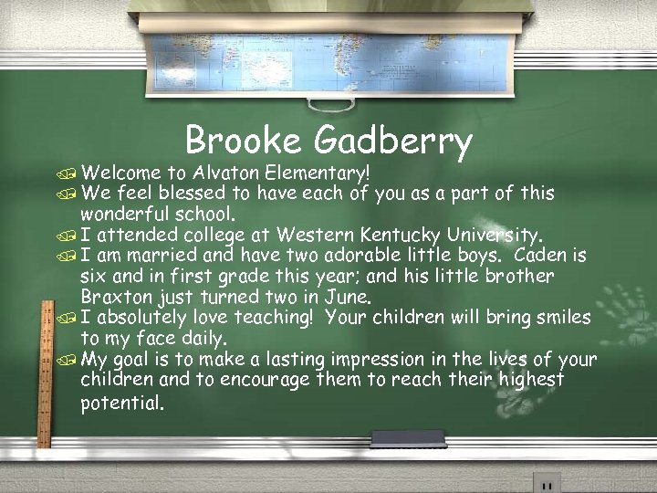 Brooke Gadberry / Welcome to Alvaton Elementary! / We feel blessed to have each