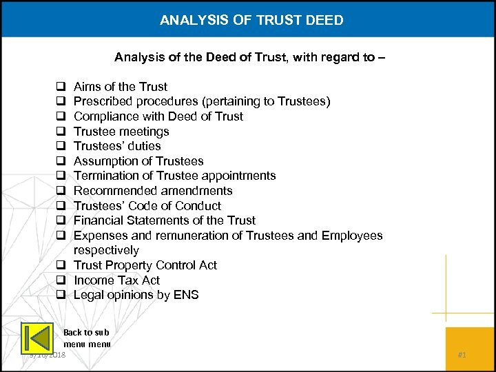 ANALYSIS OF TRUST DEED Analysis of the Deed of Trust, with regard to –