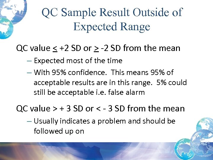 QC Sample Result Outside of Expected Range QC value < +2 SD or >