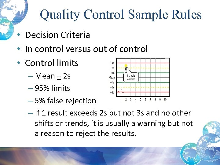 Quality Control Sample Rules • Decision Criteria • In control versus out of control