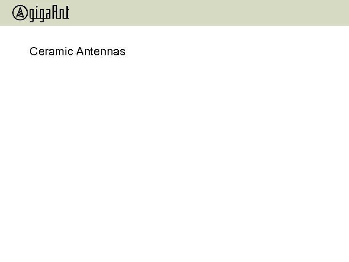 Ceramic Antennas