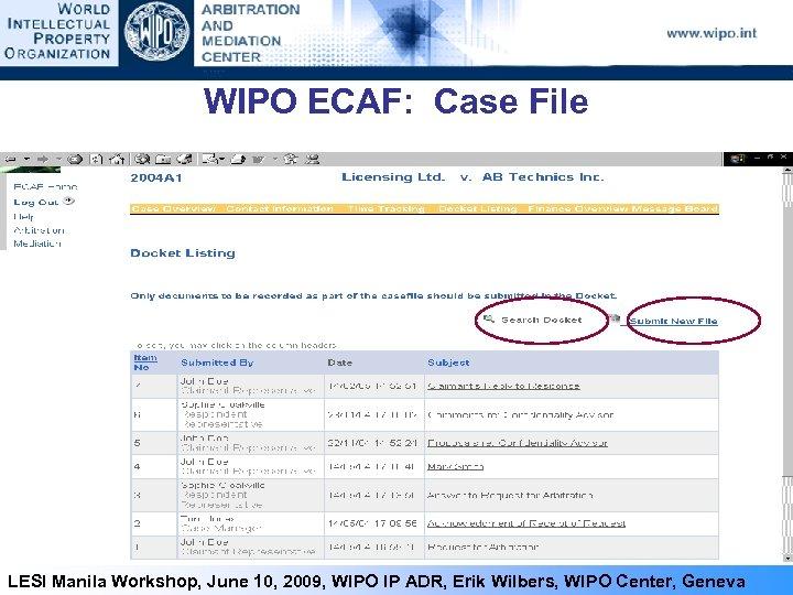 WIPO ECAF: Case File 38 LESI Manila Workshop, June 10, 2009, WIPO IP ADR,
